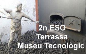 2nESO al Museu Tecnològic de Terrassa