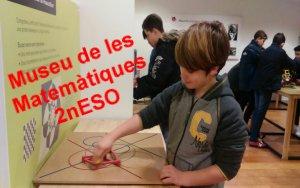 2nESO al Museu de les Matemàtiques